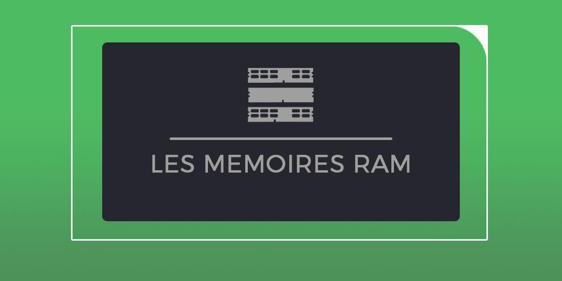 Les mémoires RAM